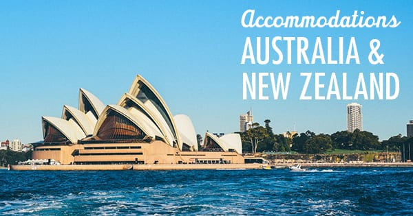 Post image for Australia & New Zealand Accommodation: Hotels, Holiday Homes, & More