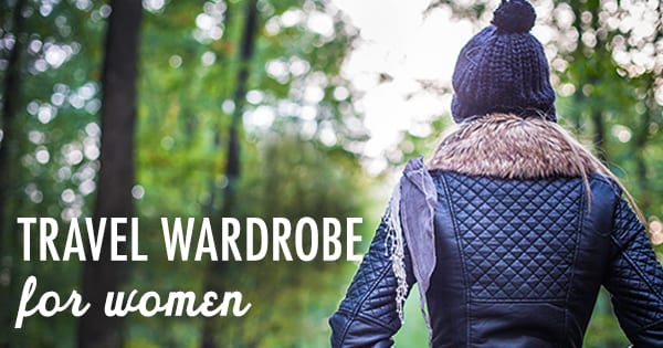 Post image for A Traveling Woman's Guide to Building a Capsule Wardrobe