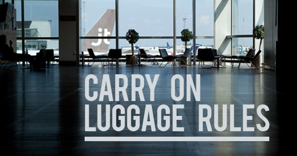 Carry On Luggage Rules