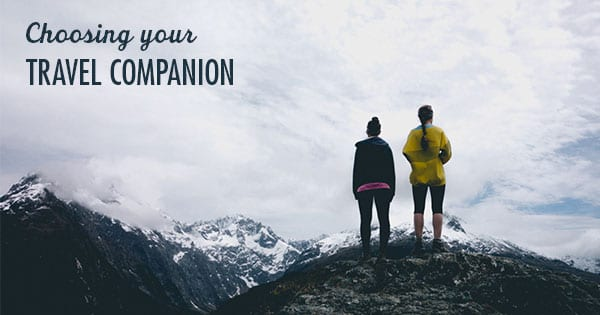 Choosing Your Travel Companion