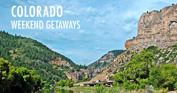 Post image for Colorado Weekend Getaways: Expect the Unexpected