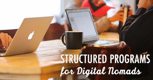 Post image for Digital Nomadism With a Structured Program: How it Works