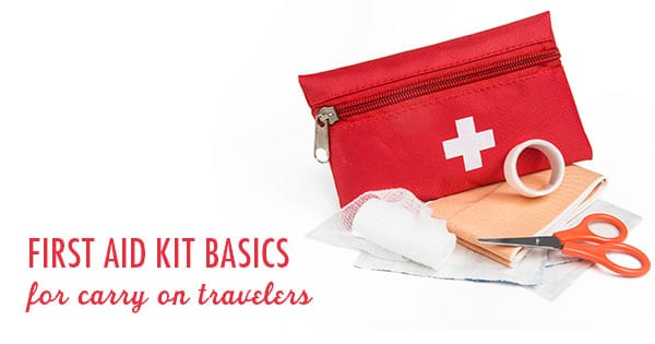 Post image for First Aid Kit Basics for Carry On Travelers