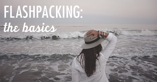 Post image for Flashpacker 101: What is a Flashpacker? How Do They Pack?