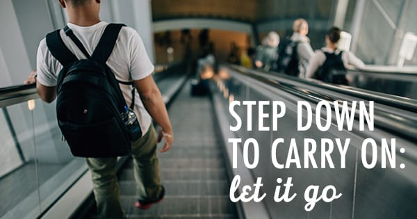 Post image for Step Down to Carry On: Let it Go!