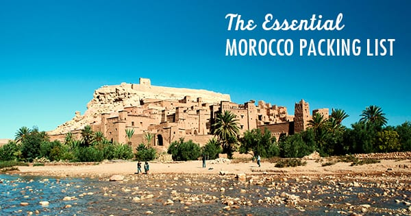Post image for The Essential Morocco Packing List