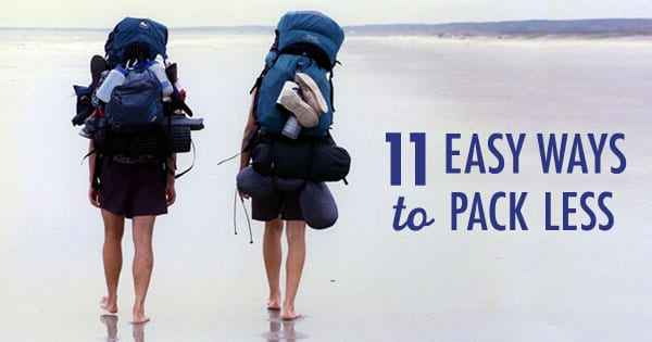 11 Easy Ways to Pack Less