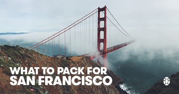 Post image for Fog City: What to Pack for San Francisco Year Round