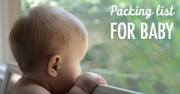 Post image for Traveling With a Baby: What to Pack